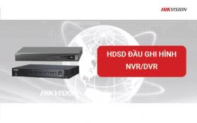 hdsd DAU GHI HINH NVR-DVR